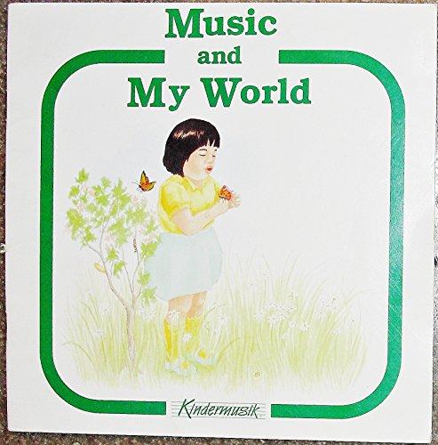 Music and My World: Heyge, Lorna Lutz & Swears, Linda