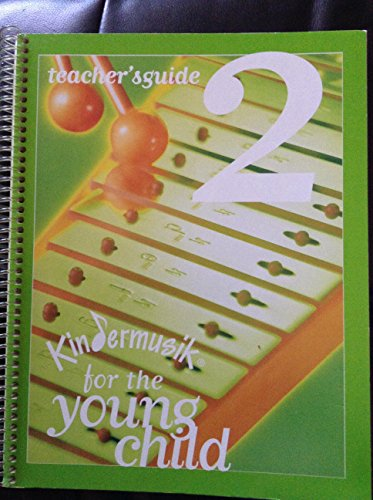 9780945613565: Kindermusik For The Young Child 2 - Teacher's Guide