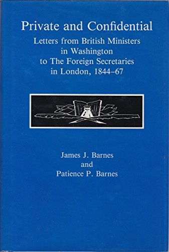 Private and Confidential: Letters from British Ministers: Barnes, James J.,