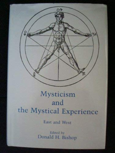9780945636731: Mysticism and the Mystical Experience: East and West