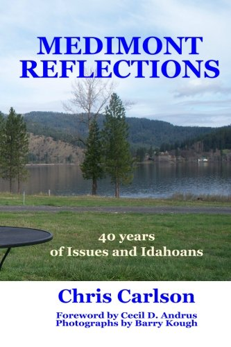 9780945648055: Medimont Reflections: Forty Years of Issues and Idahoans