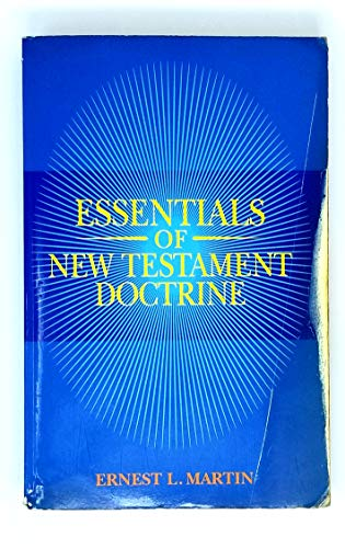 9780945657750: Essentials of New Testament Doctrine