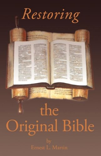 9780945657835: Restoring the Original Bible