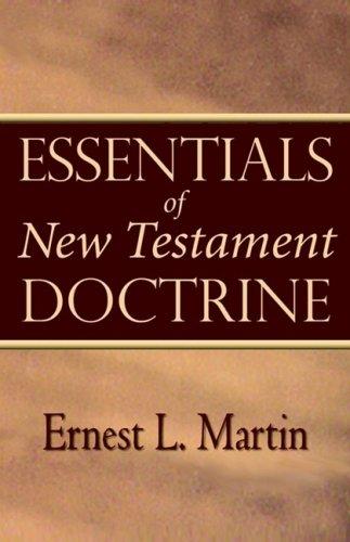 9780945657842: Essentials of New Testament Doctrine