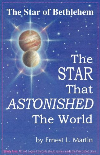 The Star That Astonished the World (9780945657873) by Ernest L. Martin
