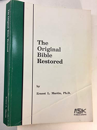 9780945657897: The original Bible restored
