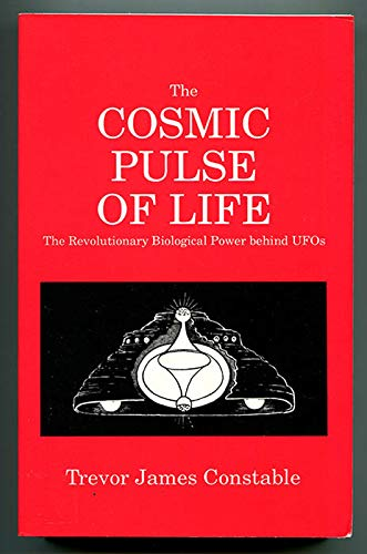 9780945685074: Cosmic Pulse of Life: The Revolutionary Biological Power Behind Ufo's