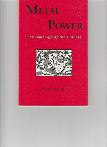 9780945685111: Metal Power: The Soul Life of the Planets