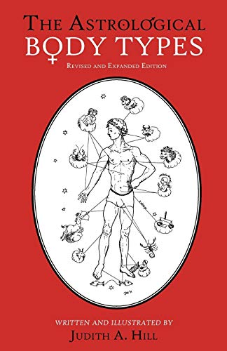 9780945685210: The Astrological Body Types Face, Form and Expression (Revised and Expanded Edition)
