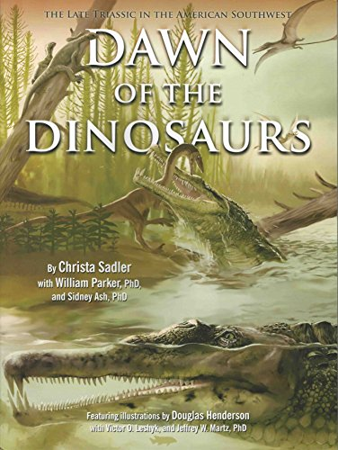 9780945695172: Dawn of the Dinosaurs: The Late Triassic in the American Southwest
