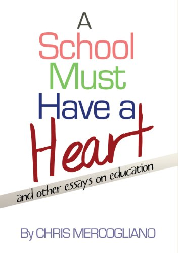 9780945700074: A School Must Have a Heart: And Other Essays on Education