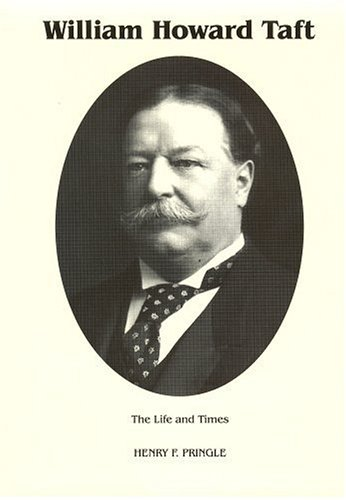 THE LIFE AND TIMES OF WILLIAM HOWARD: Pringle, Henry F.
