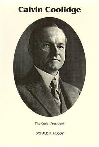9780945707233: Calvin Coolidge: The Quiet President