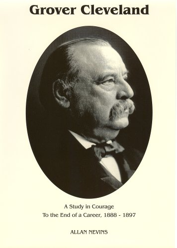 9780945707295: To the End of a Career (Grover Cleveland a Study in Courage, Vol. 2)