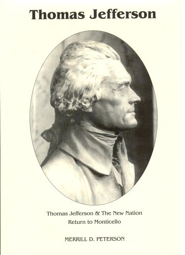 9780945707318: Thomas Jefferson and the New Nation: Return to Monticello: 2 (Signature Series)