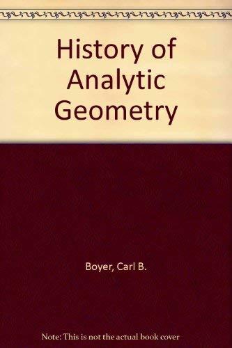 History of Analytic Geometry: Boyer, Carl B.