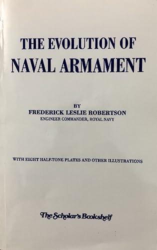 The Evolution Of Naval Armament: Frederick Leslie Robertson