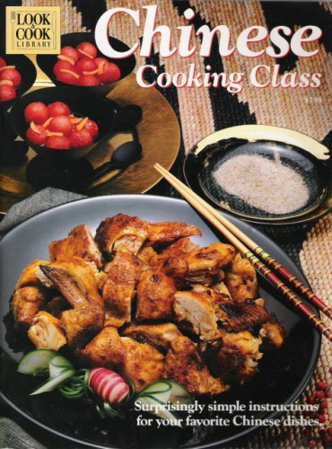 9780945729051: Chinese Cooking Class (Look & Cook Library)