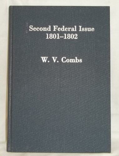 Second Federal Issue, 1801-1802: U. S. Embossed: W. V. Combs