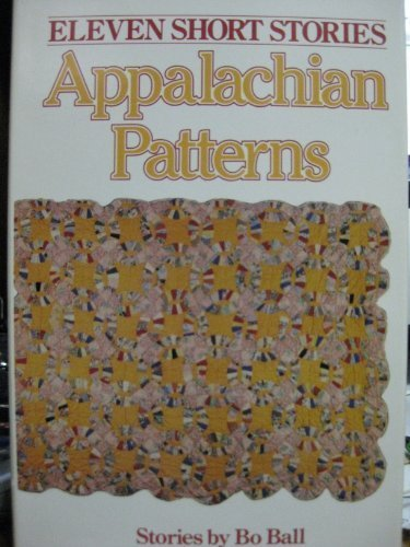 9780945740001: Appalachian Patterns: Stories (Readers & Writers Short Stories Showcase)