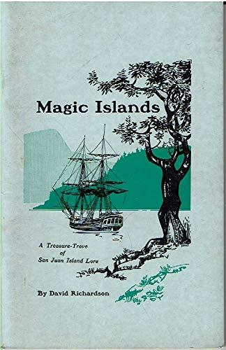 Magic Islands: A Treasure-Trove of San Juan: Richardson, David