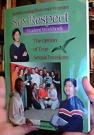 9780945745112: Sex Respect: The Option of True Sexual Freedom - Student Workbook
