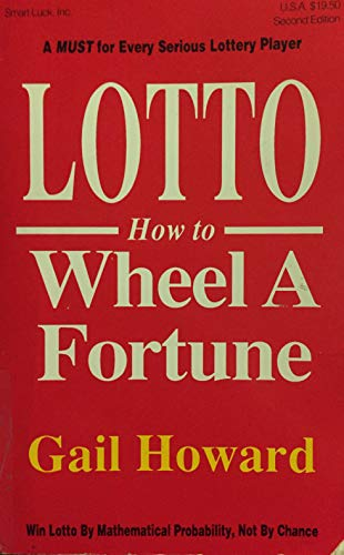 9780945760009: Lotto How to Wheel a Fortune, Second Edition