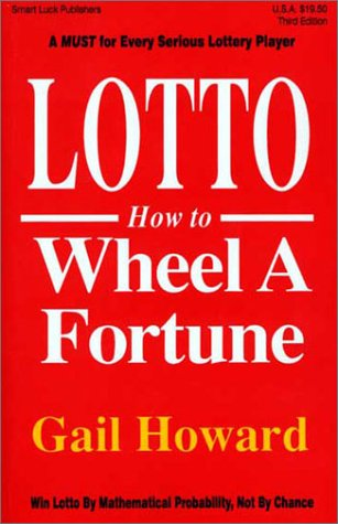 9780945760078: Lotto How to Wheel a Fortune, Third Edition