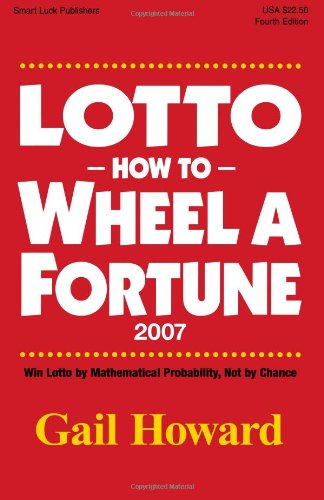 9780945760849: Lotto How to Wheel a Fortune 2007