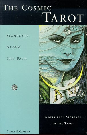 9780945766124: The Cosmic Tarot: Signposts Along the Path
