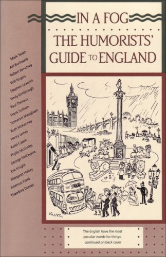 9780945774037: In a Fog: The Humorists' Guide to England