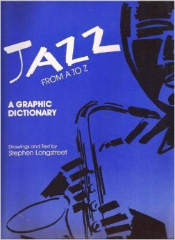 9780945774099: Jazz from A to Z: A Graphic Dictionary