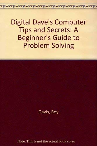 9780945776192: Digital Dave's Computer Tips and Secrets