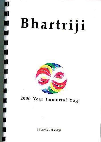 9780945793052: Bhartriji - 2000 Year Immortal Yogi
