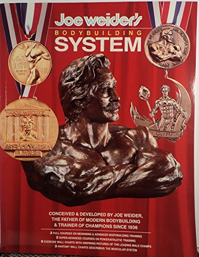 9780945797005: Joe Weider's Bodybuilding System/Book and Charts