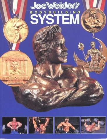 9780945797265: Joe Weider's Bodybuilding System