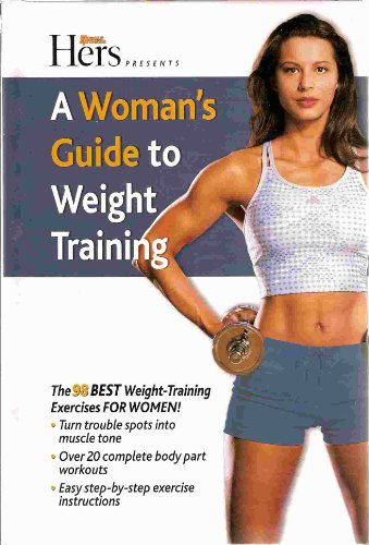 Hers : A Woman's Guide to Weight: Muscle and Fitness