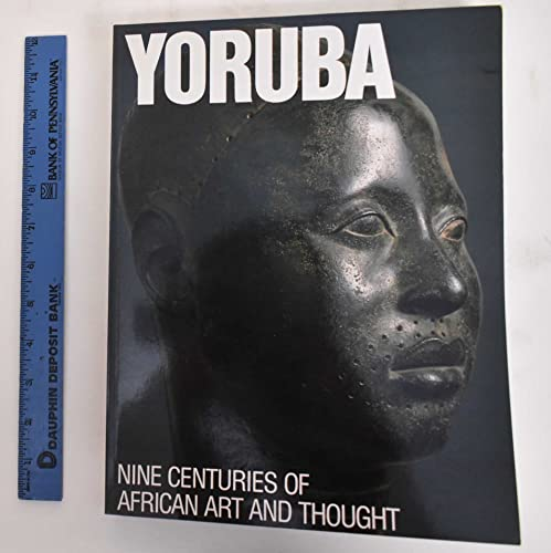 9780945802044: Yoruba: Nine Centuries of African Art and Thought