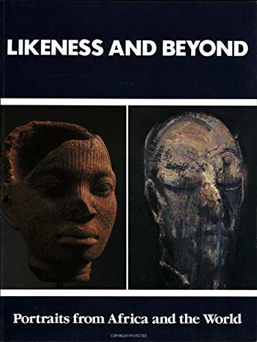 Likeness and Beyond: Portraits from Africa and: Brilliant, Richard, Borgatti,