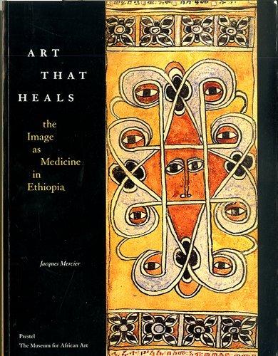 Art that heals: The image as medicine in Ethiopia: Mercier, Jacques