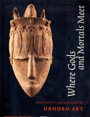 9780945802365: Where Gods and Mortals meet: Urhobo Art in a Modern World: (E)