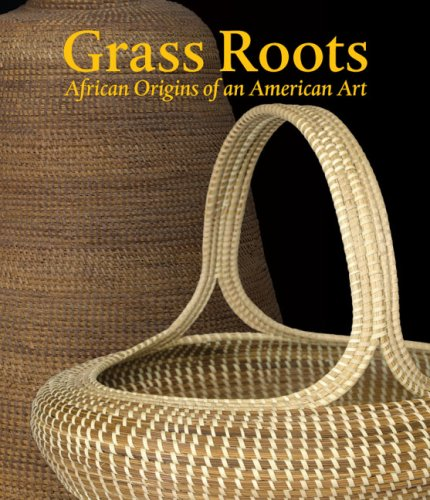9780945802518: Grass Roots: African Origins of an American Art