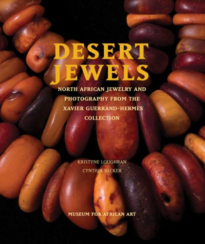 9780945802525: Desert Jewels: North African Jewelry and Photography from the Xavier Guerrand-Hermes Collection