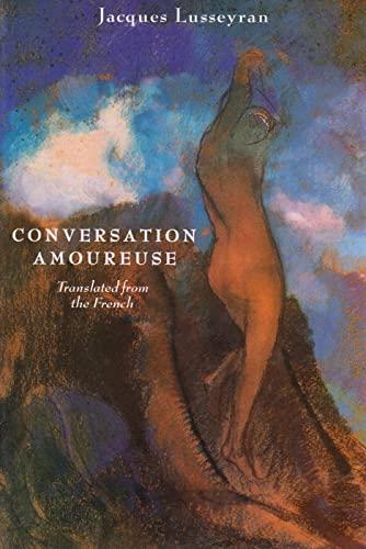 Conversation amoureuse: Lusseyran, Jacques