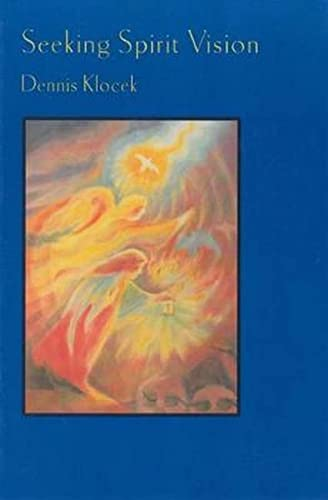 9780945803331: Seeking spirit vision: Essays on developing imagination