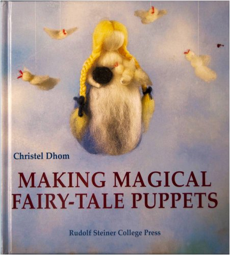 9780945803584: Making Magical Fairy-tale Puppets