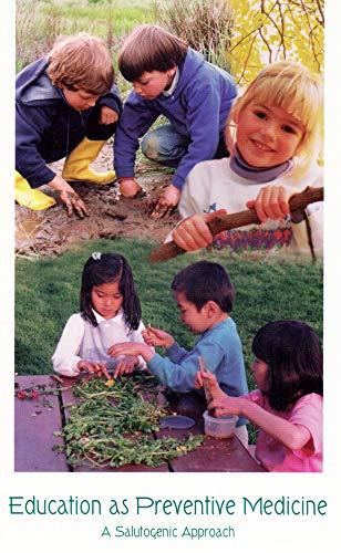 9780945803638: Education as Preventive Medicine: A Salutogenic Approach