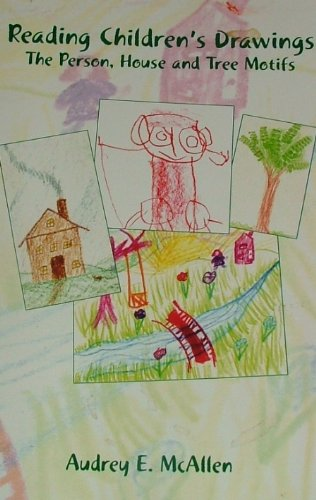 9780945803744: Reading Children's Drawings The Person, House and Tree Motifs