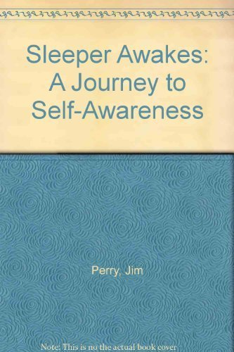 9780945806066: Sleeper Awakes: A Journey to Self-Awareness