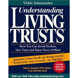 9780945811121: Understanding Living Trusts: How You Can Avoid Probate, Save Taxes and Enjoy Peace of Mind
